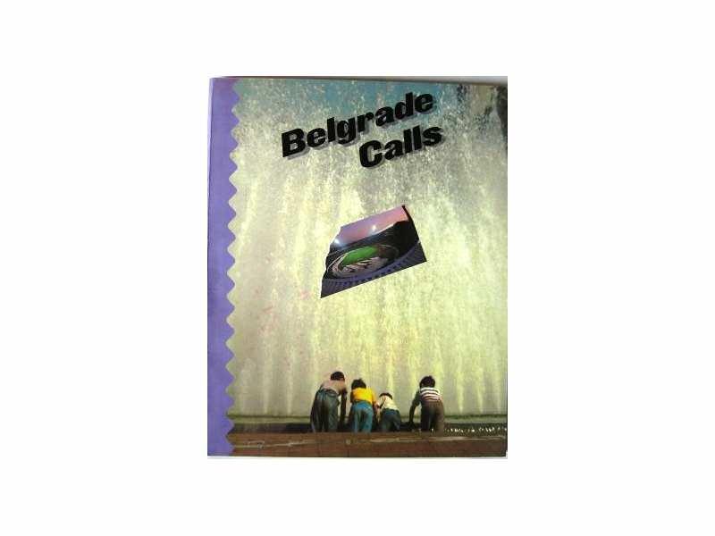 BELGRADE CALLS  monografija o Beogradu na engleskom