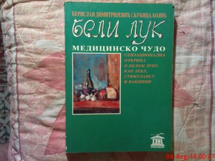 BELI  LUK -  MEDICINSKO  CUDO -  B. DIMITRIJEVIC - LJ.