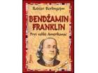 BENDŽAMIN FRENKLIN - PRVI VELIKI AMERIKANAC - Berlingejm Rodžer