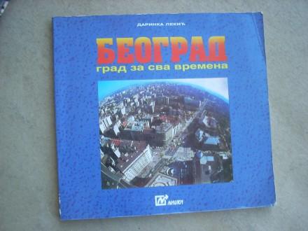 BEOGRAD grad za sva vremena - Darinka Lekić