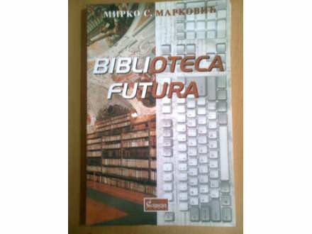 BIBLIOTECA FUTURA