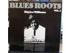 BIG JOE WILLIAMS, BLUES ROOTS VOL.3, LP