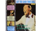 BILL HALEY & THE COMETS - LET THE GOOD TIMES ROLL