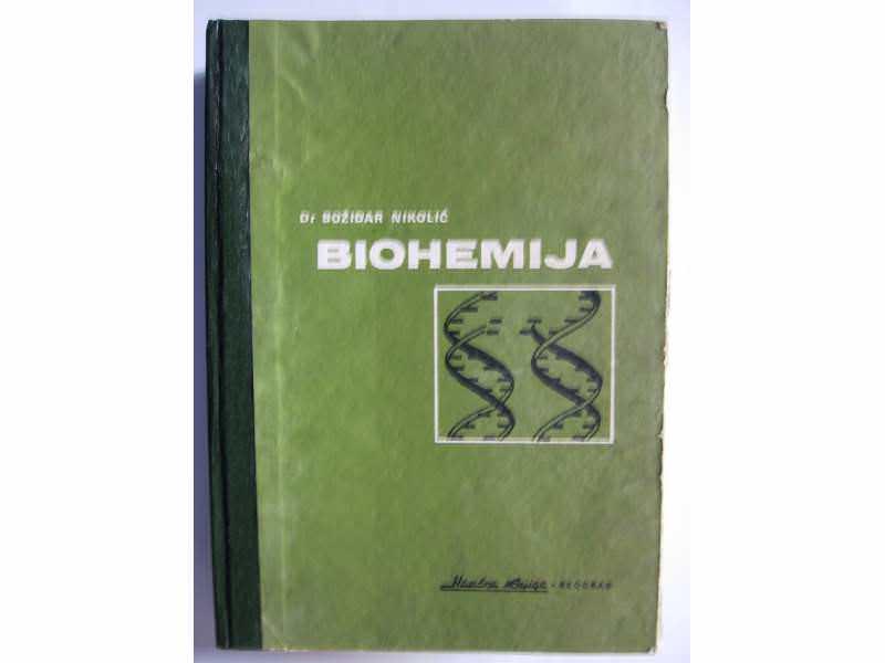 BIOHEMIJA  -  Dr Božidar Nikolić