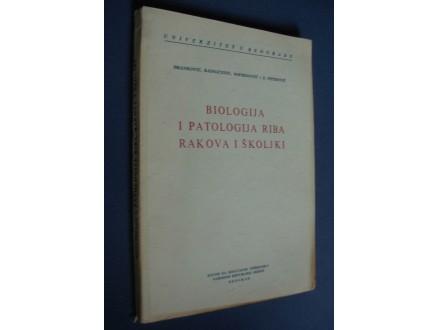 BIOLOGIJA I PATOLOGIJA RIBA RAKOVA I SKOLJKI
