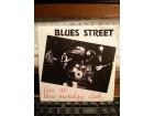 BLUES STREET-LIVE AT BLUE MONDAY CLUB