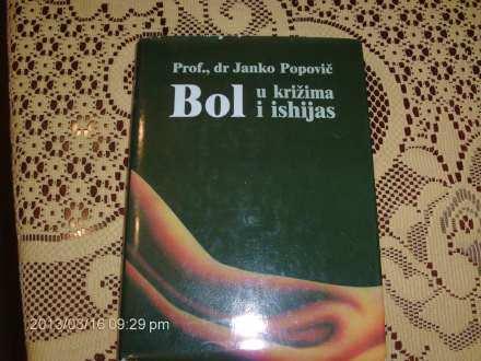 BOL U KRIZIMA I ISHIJAS, PROF. DR JANKO POPOVIC
