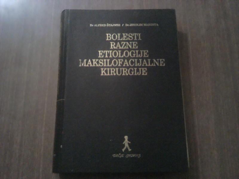 BOLESTI RAZNE ETIOLOGIJE MAKSILOFACIJALNE KIRURGIJE
