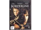 BORDERLINE - dvd film