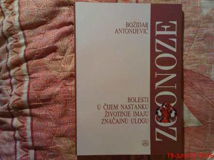 BOZIDAR ANTONIJEVIC --  ZOONOZE