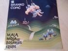 BRANKO ĆOPIĆ - Mala moja iz Bosanske Krupe