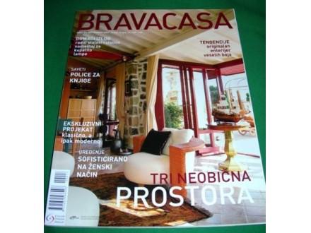 BRAVACASA, septembar 2007.