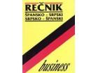 BUSINESS REČNIK - ŠPANSKO-SRPSKI, SRPSKO-ŠPANSKI - Karmen Vegas De Spalajković