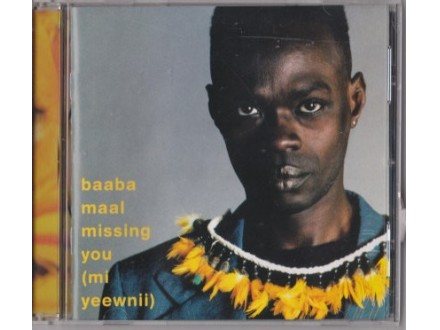 Baaba Maal - Missing You (Mi Yeewnii)