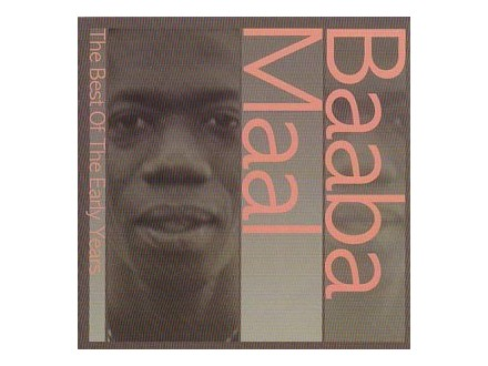 Baaba Maal - The Best Of The Early Years