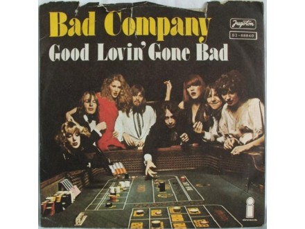 Bad Company (3) - Good Lovin` Gone Bad