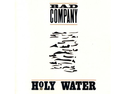 Bad Company (3) - Holy Water