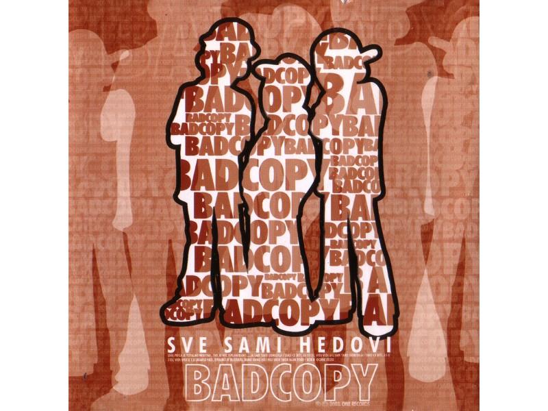 Bad Copy - Sve Sami Hedovi