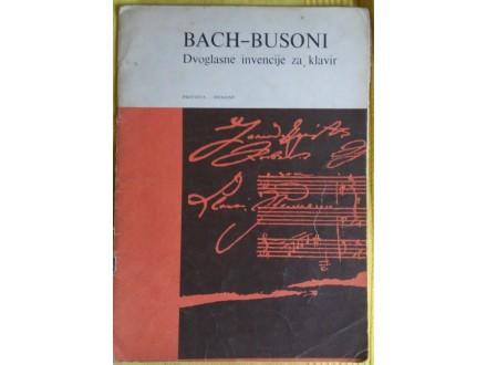 Bah  -  Busoni  Dvoglasne invencije za klavir