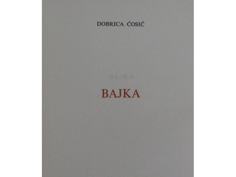 Bajka  Dobrica Ćosić