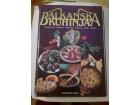 Balkanska kuhinja - Jugoslavija Rumunija Bugarska