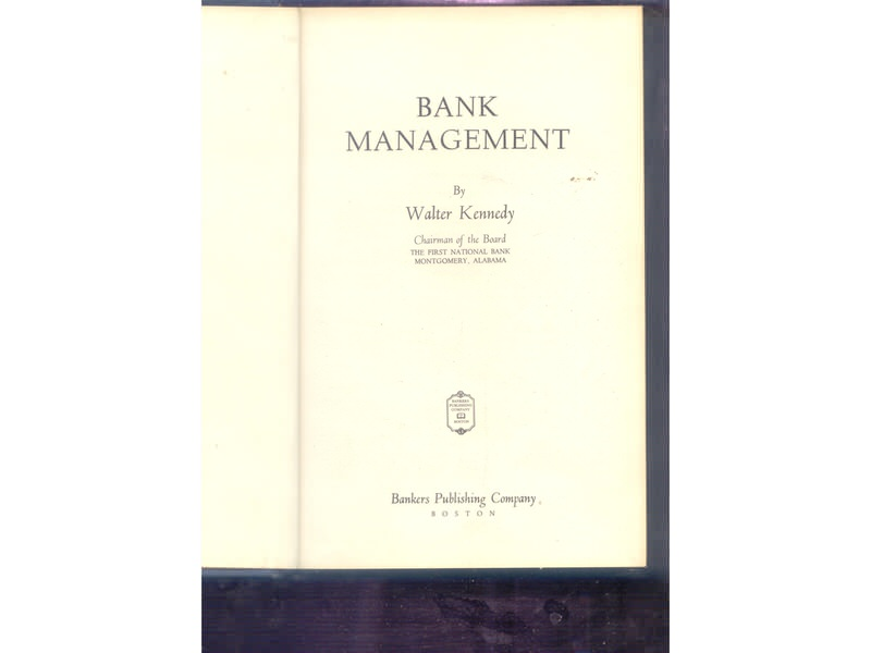 Bank Menagement Walter Kennedy