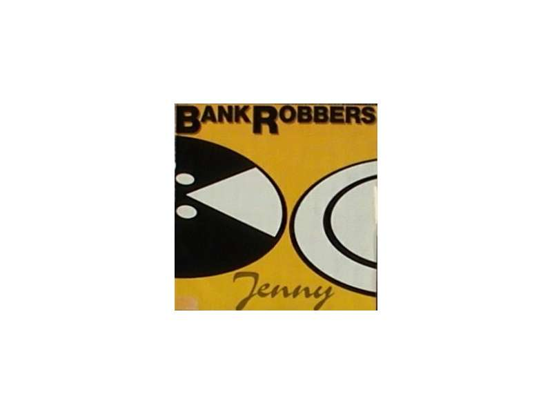 Bank Robbers - Jenny