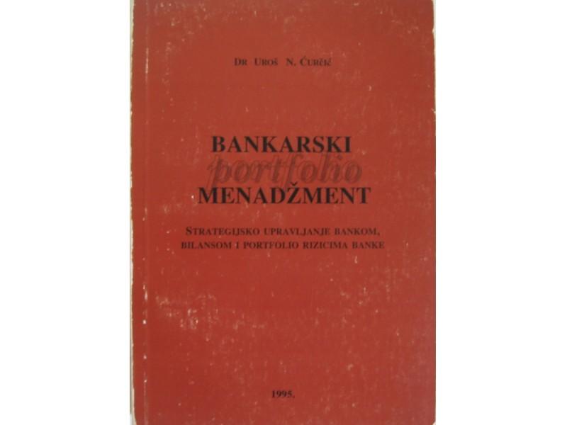 Bankarski menadžment  Dr. Uroš N. Ćurčić