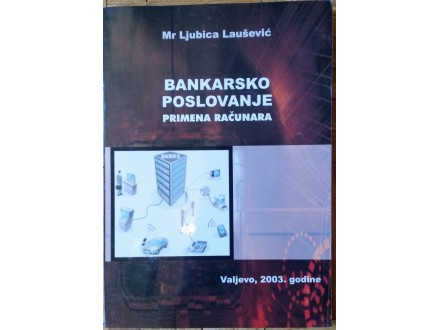 Bankarsko polsovanje  primena računara + CD  Laušević