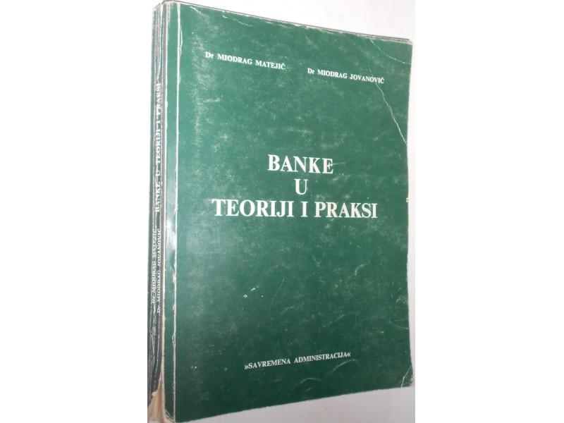 Banke u teoriji i praksi Dr Matejić  i Dr Jovanović