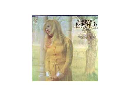 Barbara Fairchild - Standing In Your Line