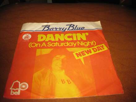 Barry Blue - Dancin` (On A Saturday Night) / New Day
