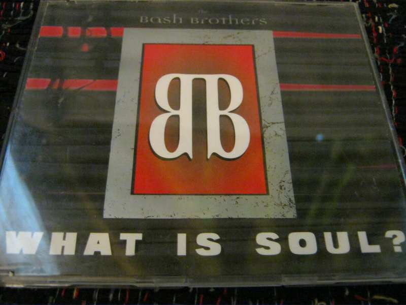 Bash Brothers, The - What Is Soul?