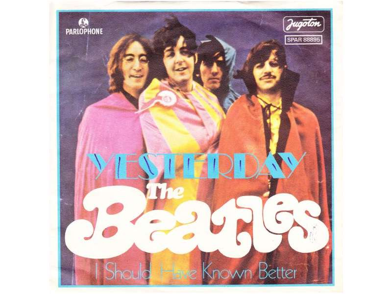 Beatles, The - Yesterday / I Should Have Known Better