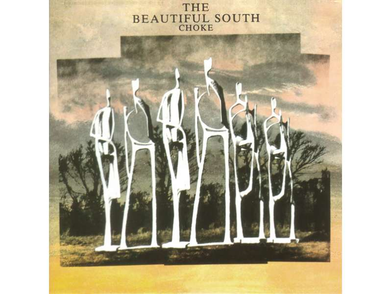 Beautiful South, The - Choke