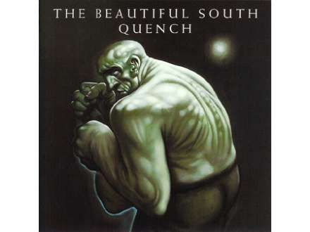 Beautiful South, The - Quench