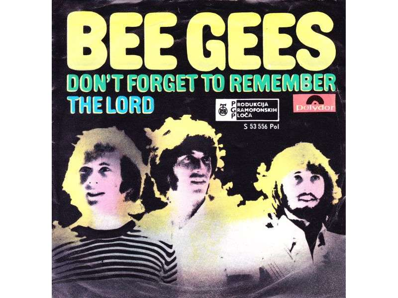 Bee Gees - Don`t Forget To Remember / The Lord (singl)