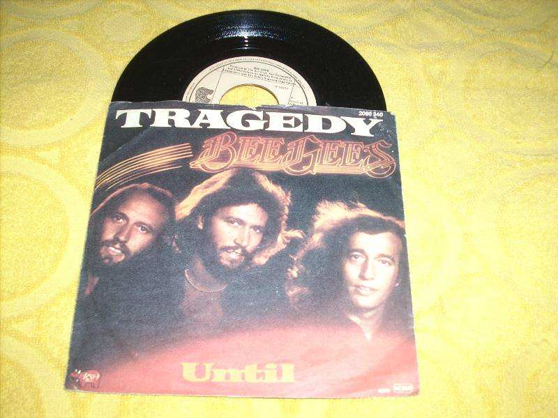 Bee Gees - Tragedy / Until