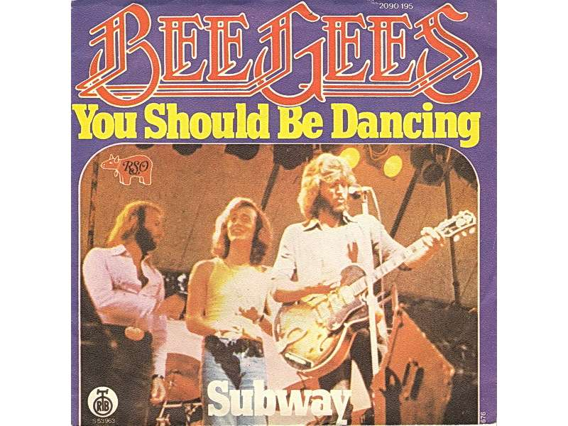 Bee Gees - You Should Be Dancing / Subway