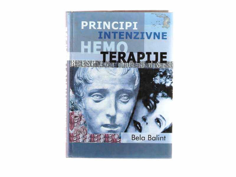 Bela Balint - Principi intenzivne hemo terapije
