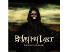 Belay My Last - The Downfall