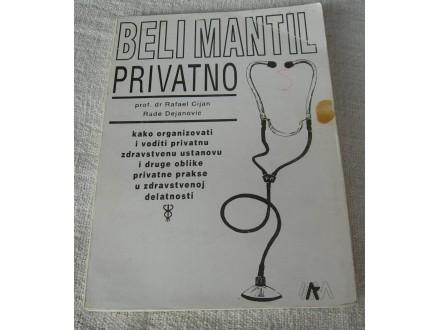 Beli mantil privatno- R. Cijan & R. Dejanović