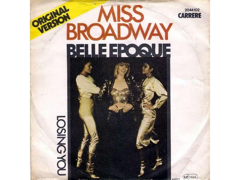 Belle Epoque - Miss Broadway