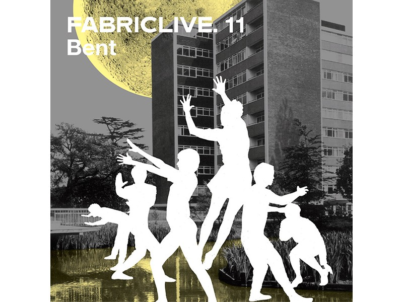 Bent - FabricLive. 11