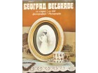 Beograd sa starih fotografija A.Deroko, Divna Đ. Zamolo