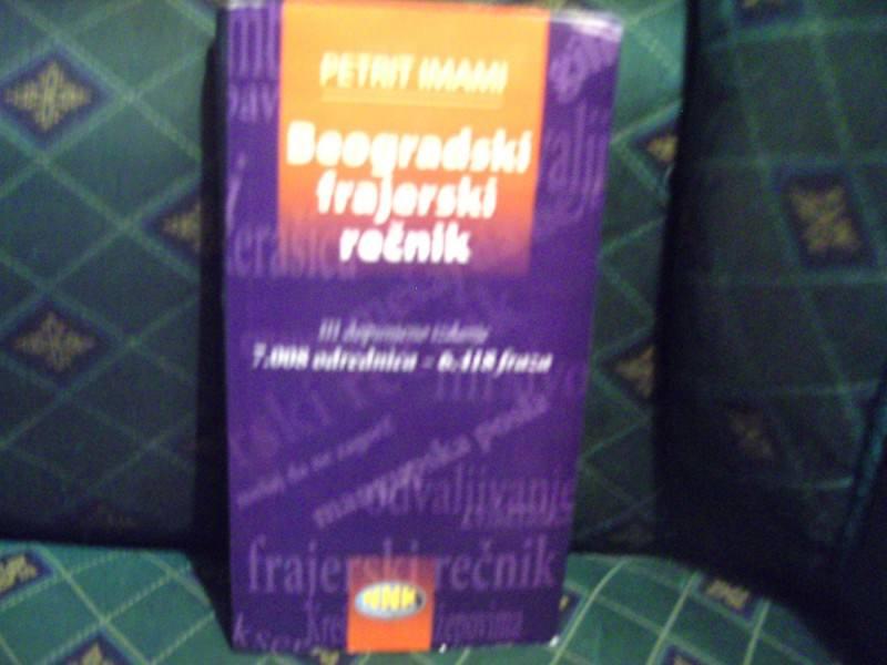 Beogradski frajerski rečnik, Petrit Imami