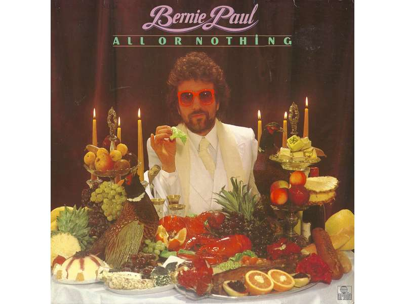 Bernie Paul - All Or Nothing