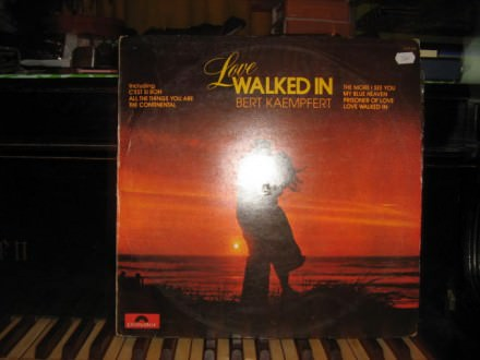 Bert Kaempfert & His Orchestra - Love Walked In
