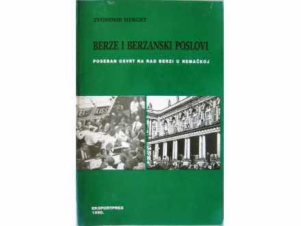 Berze i berzanski poslovi - Zvonimir Herget