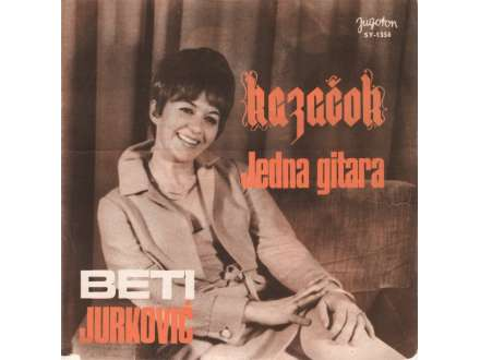Beti Jurković - Jedna Gitara / Kazačok